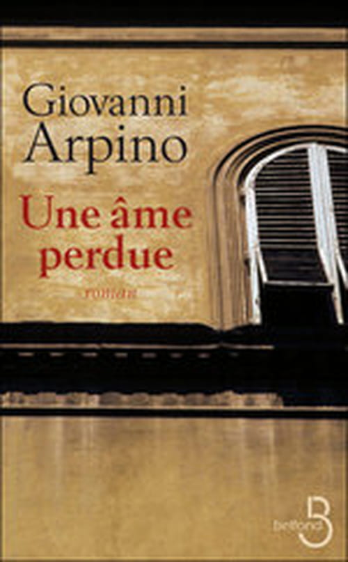 Une âme perdue, le désapprentissage selon Giovanni Arpino