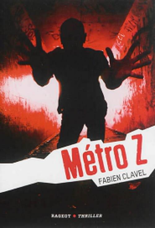 Métro Z, les zombies à la sauce Fabien Clavel