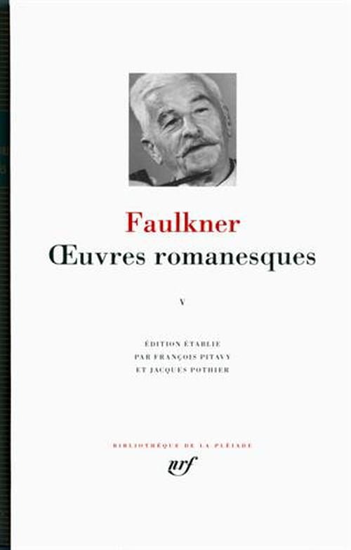 William Faulkner, Œuvres romanesques : tome V & fin