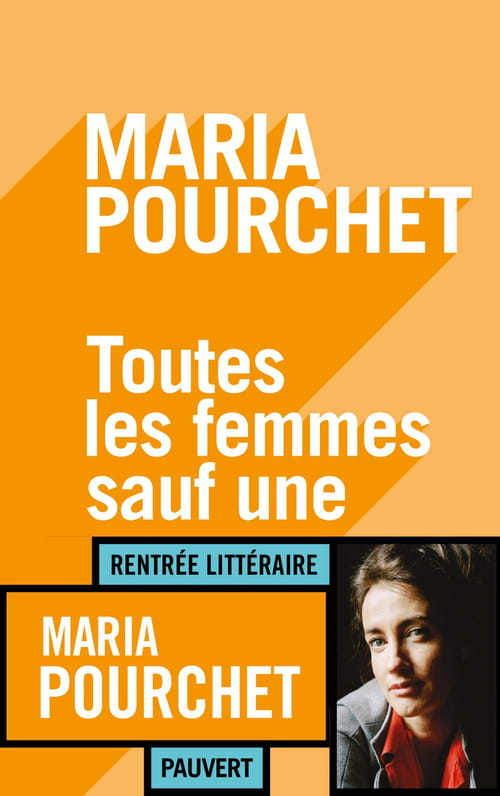 Toutes les femmes sauf une, de Maria Pourchet : La maternité sans tabou