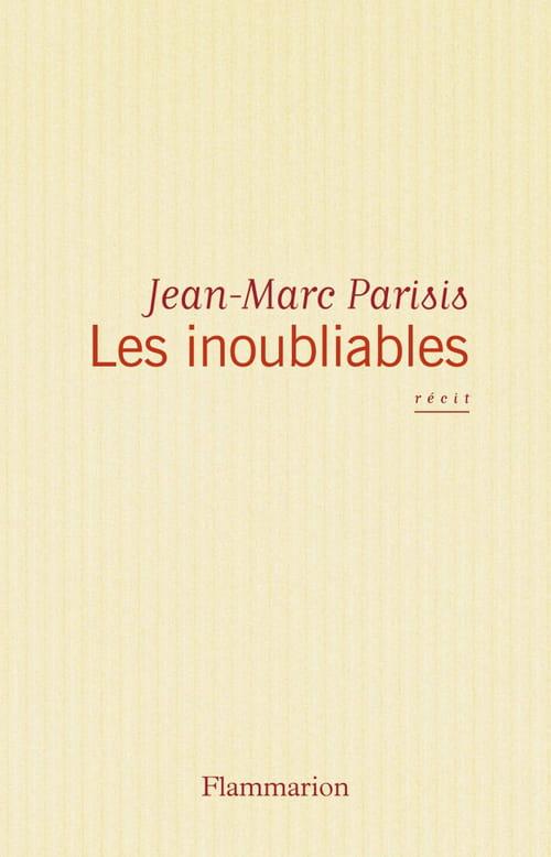 Jean Marc Parisis, Les Inoubliables : Frères d'enfance