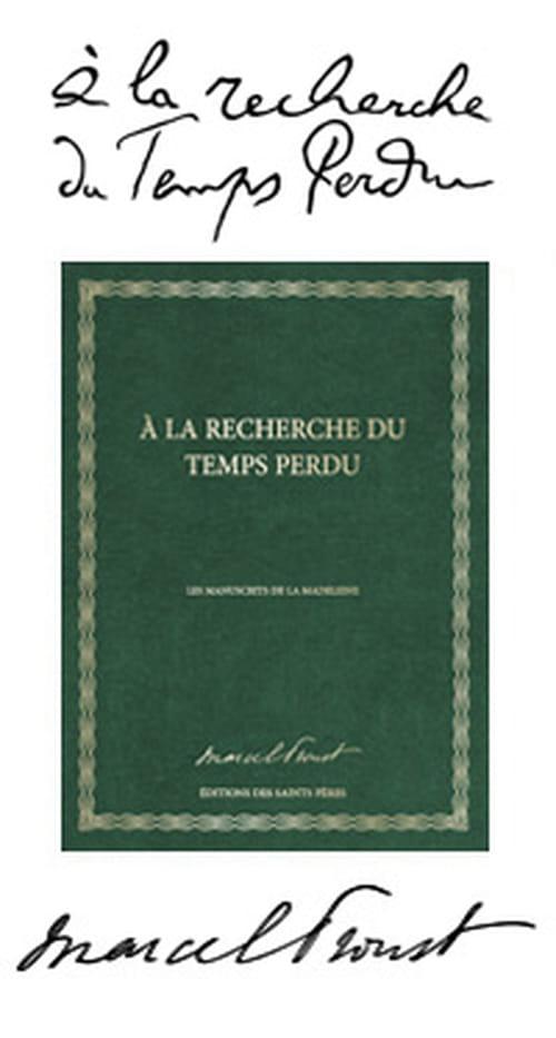 """""""A la recherche du temps perdu"""", les étapes manuscrites de l'épisode de la Madeleine"""