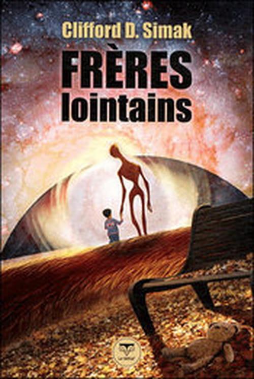 """""""Frères lointains"""" de Clifford D. Simak ou l'âge d'or perdu"""